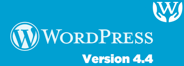 WordPress 4.4 – Know more about the new features