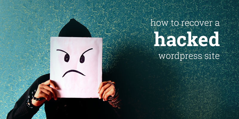 How to Fix Hacked WordPress Website or a Blog
